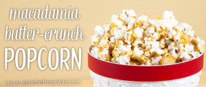 Macadamia Butter Crunch Popcorn | spachethespatula.com #recipe